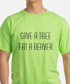 Ten Inch Hero: Save a Tree, Eat a Beaver T-Shirt