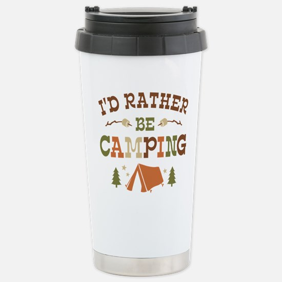 Rather Be Camping T1 Stainless Steel Travel Mug