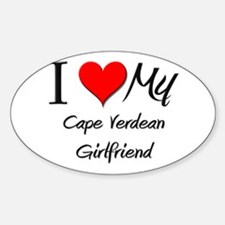 I Love My Cape Verdean Girlfriend Oval Decal