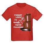 Forget Chocolate Kids Dark T-Shirt