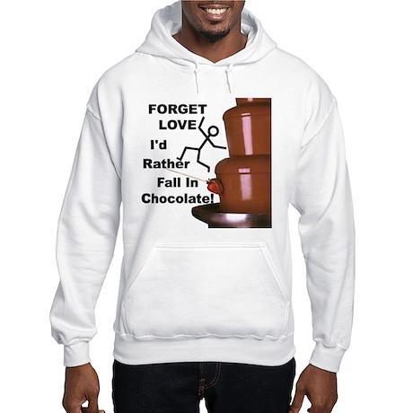 Forget Chocolate Hooded Sweatshirt