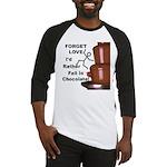 Forget Chocolate Baseball Jersey