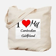 I Love My Cambodian Girlfriend Tote Bag