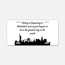 Greatest City In the World Aluminum License Plate