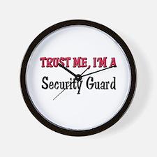Trust Me I'm a Security Guard Wall Clock