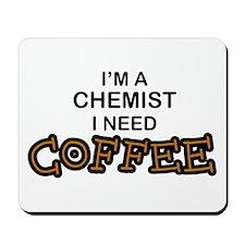 Chemist Need Coffee Mousepad