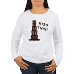 Kiss This Women's Long Sleeve T-Shirt