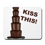 Kiss This Mousepad