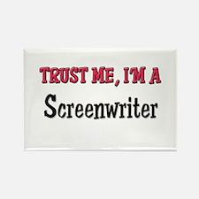 Trust Me I'm a Screenwriter Rectangle Magnet