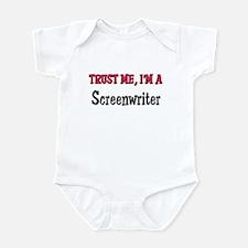 Trust Me I'm a Screenwriter Infant Bodysuit