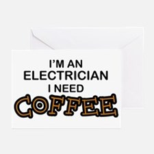 Electrician Need Coffee Greeting Cards (Pk of 10)
