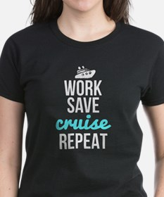 Work Save Cruise Repeat T Shirt T-Shirt
