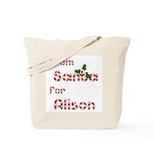 From Santa For Alison Tote Bag
