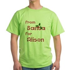 From Santa For Alison T-Shirt