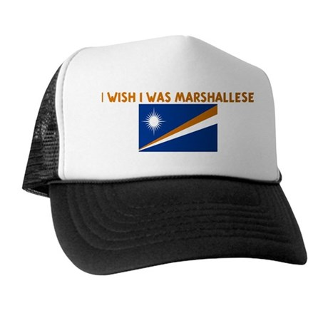 I WISH I WAS MARSHALLESE Trucker Hat