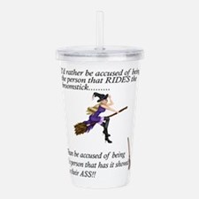 Rather a Witch than a Acrylic Double-wall Tumbler
