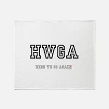 HWGA - HERE WE GO AGAIN! Throw Blanket