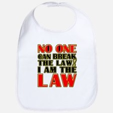 No One Can Break The Law Baby Bib