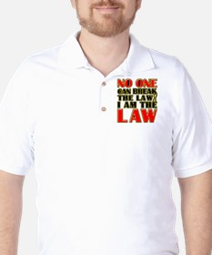 No One Can Break The Law Golf Shirt