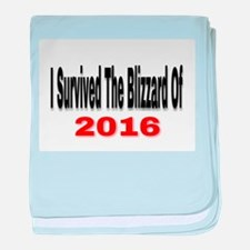 I Survived The Blizzard Of 2016 baby blanket