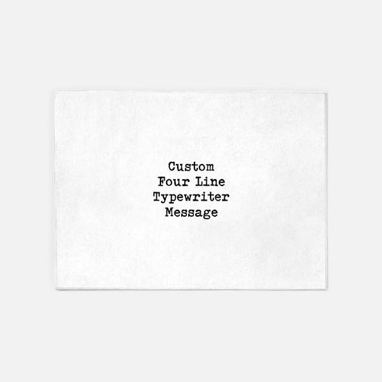 Custom Four Line Typewriter Message 5'x7'Area Rug