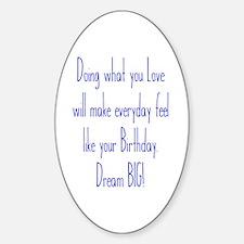 Everyday Birthday Decal