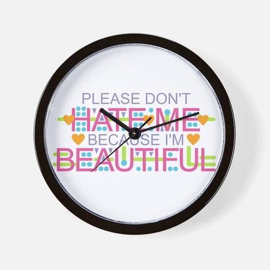 Don't Hate Me - Beautiful Wall Clock