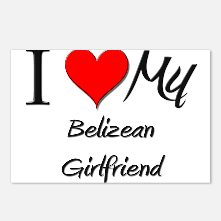 I Love My Belizean Girlfriend Postcards (Package o