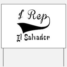 I Rep El Salvador Yard Sign