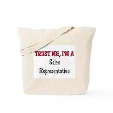 Trust Me I'm a Sales Representative Tote Bag