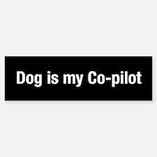 Dog Is My Co-Pilot (bumper) Bumper Car Car Sticker