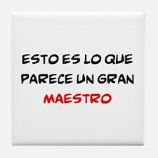 gran maestro Tile Coaster