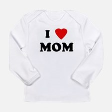 I Love MOM Long Sleeve T-Shirt