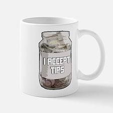 I Accept Tips Mugs