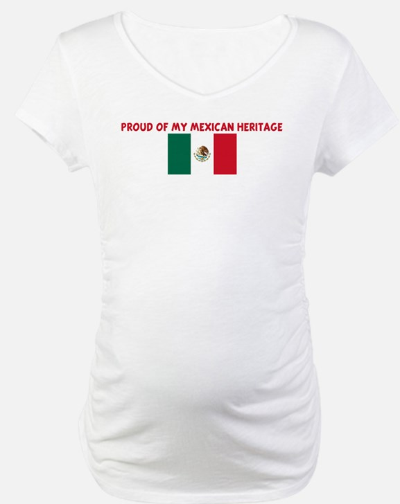PROUD OF MY MEXICAN HERITAGE Shirt