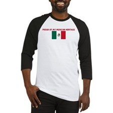 PROUD OF MY MEXICAN HERITAGE Baseball Jersey