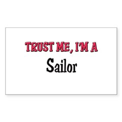 Trust Me I'm a Sailor Rectangle Decal