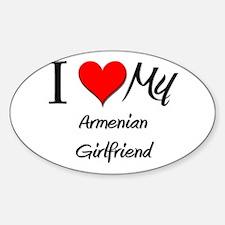 I Love My Armenian Girlfriend Oval Decal
