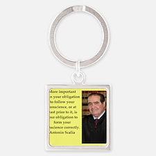 Antonin Scalia quote Keychains