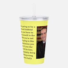 Antonin Scalia quote Acrylic Double-wall Tumbler