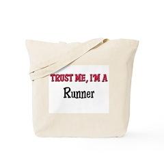 Trust Me I'm a Runner Tote Bag