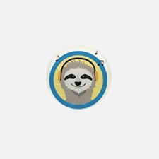 Cool Sloth is hearing music Mini Button