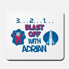 Blast Off with Adrian Mousepad