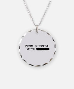 from russia with -------- Necklace