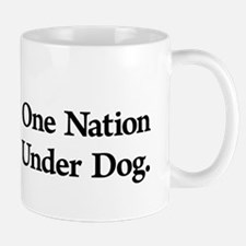 One Nation Under Dog Mug Mugs