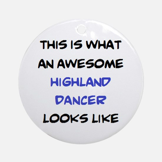 awesome highland dancer Round Ornament