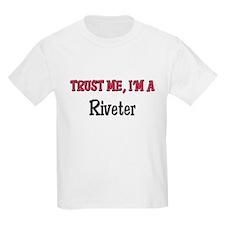 Trust Me I'm a Riveter T-Shirt