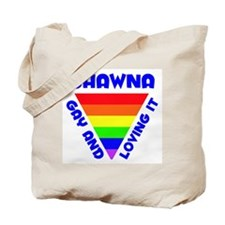 Shawna Gay Pride (#005) Tote Bag