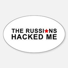 the russians hacked me Decal