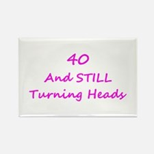 40 Still Turning Heads 1C Pink Magnets